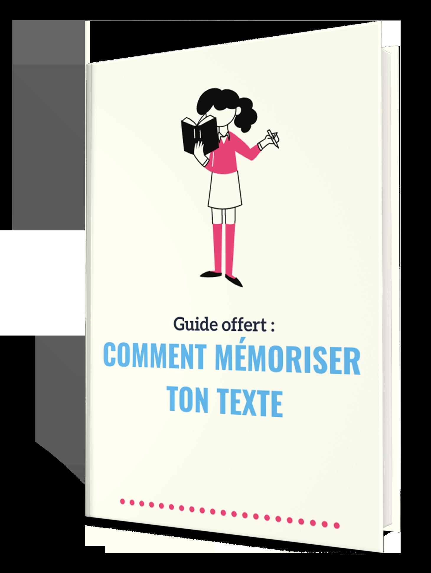 eBook offert - Comment mémoriser ton texte ?